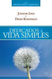 Dedicados à vida simples de David Kornfield