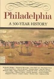 Philadelphia: A 300-Year History av Barra…