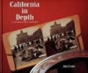 California in Depth: A Stereoscopic History…