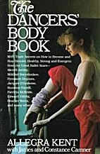 The dancers' body book by Allegra Kent