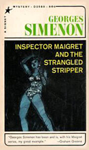 Inspector Maigret And The Strangled Stripper…