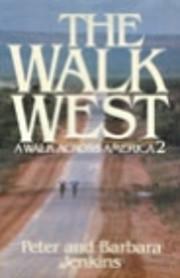 The Walk West: A Walk Across America 2 af…
