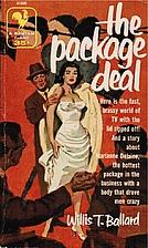 The Package Deal by Willis T. Ballard