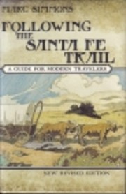 Following the Santa Fe Trail : a guide for…