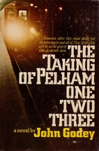 The Taking of Pelham One Two Three by John…