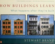 How Buildings Learn: What Happens After…