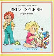 A Children's Book About BEING SELFISH por…