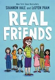 Real Friends (Friends, 1) por Shannon Hale