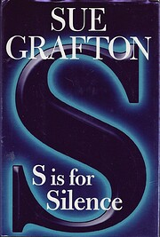 S is for Silence: A Kinsey Millhone Novel…