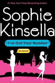 I've Got Your Number: A Novel de Sophie…
