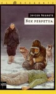 Nox perpetua af Javier Negrete