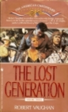 The Lost Generation (The American…