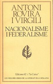 Nacionalisme i Federalisme (Les Millors…