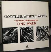 Storyteller Without Words por Lynd Ward