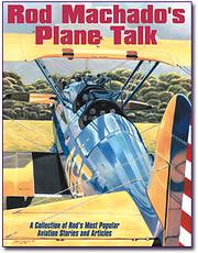 Rod Machado's Plane Talk – tekijä: Rod…