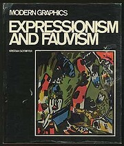 Expressionism and fauvism;: The revolution…