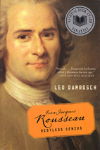 Jean-Jacques Rousseau: Restless Genius by…