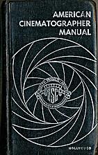 American Cinematographer Manual 4TH Edition…