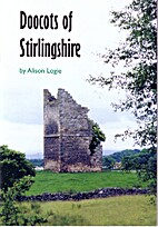 Doocots of Stirlingshire by Alison Logie