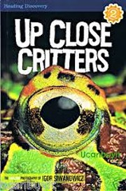 Up Close Critters (Reading Discovery) –…