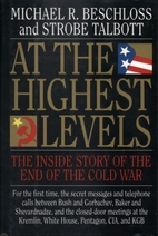 At the Highest Levels: The Inside Story of…