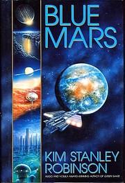 Blue Mars de Kim Stanley Robinson