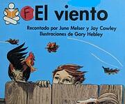 El Viento by June Melser and Joy Cowley (The…