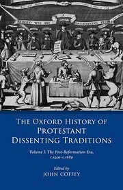 The Oxford history of protestant dissenting…