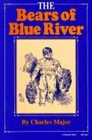 The Bears of Blue River de Charles Major