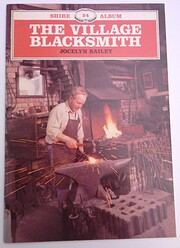 The village blacksmith por Jocelyn Bailey