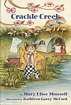 Crackle Creek by Mary Elise; McCord Monsell,…