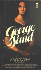 George Sand: A Biography by Curtis Cate