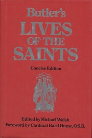 Butler's Lives of the Saints, Concise…