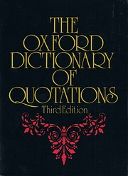 The Oxford Dictionary of Quotations. 3rd…