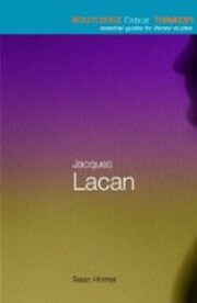 Jacques Lacan (Routledge Critical Thinkers)…