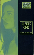 Claire's Girls by Don Winslow