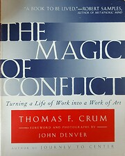 The Magic of Conflict: Turning a Life of…