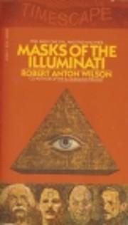 Masks of the Illuminati de Robert Anton…