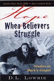 Hope When Believers Struggle : Studies in…