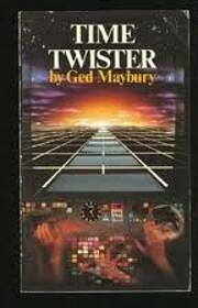 Time Twister – tekijä: Ged Maybury