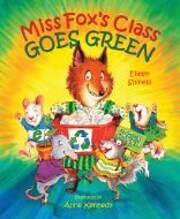 Miss Fox's Class Goes Green – tekijä:…