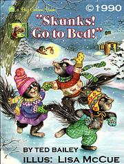 Skunks! Go to bed! – tekijä: Ted Bailey