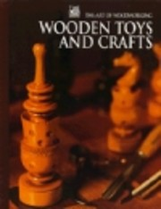 Wooden Toys and Crafts (Art of Woodworking)…