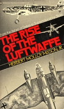 The rise of the Luftwaffe: forging the…