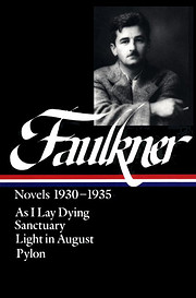 William Faulkner: Novels 1930-1935: As I Lay…