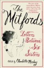 The Mitfords: Letters Between Six Sisters by…