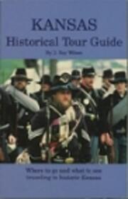 Kansas Historical Tour Guide por D. Ray…