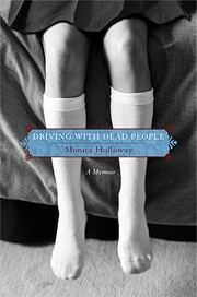 Driving with Dead People: A Memoir af Monica…