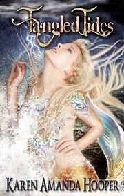Tangled Tides de Karen Amanda Hooper