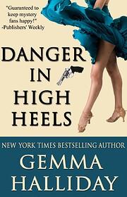Danger in High Heels (High Heels Mystery)…